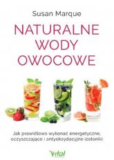 Naturalne wody owocowe - Susan Marque | mała okładka