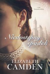Niedostępny spadek Nowojorskie kobiety #1 - Elizabeth Camden | mała okładka