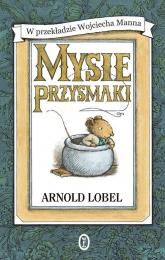Mysie przysmaki - Arnold Lobel | mała okładka
