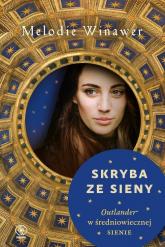 Skryba ze Sieny - Melodie Winawer | mała okładka