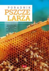 Poradnik pszczelarza - Mateusz Morawski | mała okładka
