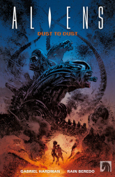Aliens- Dust to Dust Z prochu w proch - Gabriel Hardman | mała okładka
