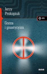 Gnoza i gnostycyzm - Jerzy Prokopiuk | mała okładka