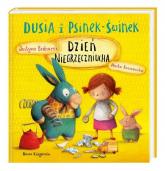 Dusia i Psinek-Świnek. Dzień Niegrzeczniucha - Justyna Bednarek | mała okładka