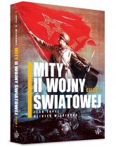 Mity II wojny światowej. Część 2 - Lopez Jean, Wieviorka Olivier | mała okładka