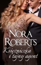 Księżniczka i tajny agent - Nora Roberts | mała okładka