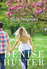 Aleja Magnolii - Denise Hunter | mała okładka