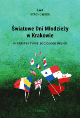 Światowe Dni Młodzieży w Krakowie w perspektywie socjologii religii - Ewa Stachowska | mała okładka