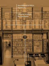 Stan Bibliotek w Polsce Raport 2014 Libraries in Poland The 2014 Report -  | mała okładka