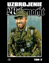 Wehrmacht uzbrojenie Tom 2 - Uwe Feist | mała okładka