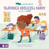 SPEcjalne moce Tajemnica króliczej karmy Mała książka o ADHD - Packiam Alloway Tracy | mała okładka