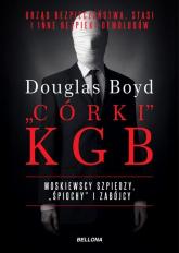 Organizacje-córki KGB - Douglas Boyd | mała okładka
