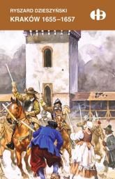 Kraków 1655-1657 - Ryszard Dzieszyński | mała okładka