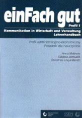 ein Fach gut 1 Profil administracyjno-ekonomiczny Poradnik dla nauczyciela - Anna Malinow | mała okładka