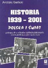 Historia 1939-2001 Polska i świat - Andrzej Garlicki | mała okładka