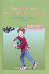 Smyk poznaje mowę polską i zwyczaje 3 Ćwiczenia Część 4 - Malepsza Teresa, Korona Elżbieta Katarzyna | mała okładka