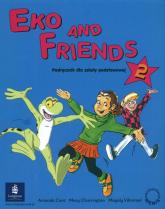 Eko and Friends 2 Podręcznik Szkoła podstawowa - Cant Amanda, Charrington Mary, | mała okładka