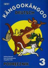 Kangookangoo Deutsch 3 Podręcznik - Stasiak Halina, Andrzejewska Ewa, Fuks Angelika | mała okładka