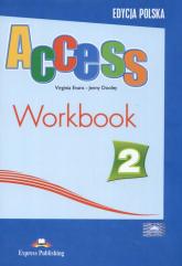 Access 2 Workbook Edycja polska - Evans Virginia, Dooley Jenny | mała okładka