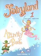 Fairyland 1 Activity Book Szkoła podstawowa - Dooley Jenny, Evans Virginia | mała okładka