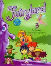 Fairyland 3 Pupil's Book + CD Szkoła podstawowa - Dooley Jenny, Evans Virginia | mała okładka