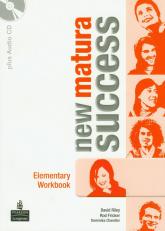 Matura Success NEW Elementary Workbook z płytą CD Szkoła ponadgimnazjalna - Riley David, Fricker Rod, Chandler Dominika | mała okładka