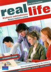 Real Life student's book Szkoła ponadgimnazjalna - Cunningham Sarah, Moor Peter, Umińska Marta | mała okładka