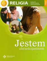 Jestem chrześcijaninem 4 Religia Podręcznik Szkoła podstawowa -  | mała okładka