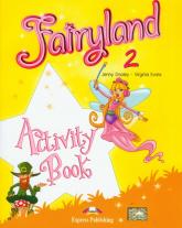 Fairyland 2 Activity Book Szkoła podstawowa - Dooley Jenny, Evans Virginia | mała okładka