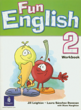 Fun English 2 Workbook - Leighton Jill, Sanchez Donovan Laura | mała okładka