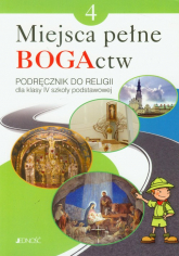 Miejsca pełne BOGActw 4 Religia Podręcznik Szkoła podstawowa - Mielnicki Krzysztof, Kondrak Elżbieta, Nosek Bogusław | mała okładka