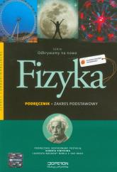 Odkrywamy na nowo Fizyka Podręcznik Zakres podstawowy Szkoła ponadgimnazjalna - Grzegorz Kornaś   mała okładka