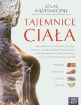 Tajemnice ciała Atlas anatomiczny -  | mała okładka