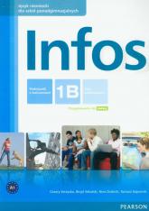 Infos 1B podręcznik z ćwiczeniami z płytą CD kurs podstawowy + minirepetytorium maturalne Szkoła ponadgimnazjalna - Serzysko Cezary, Sekulski Birgit, Drabich Nina | mała okładka