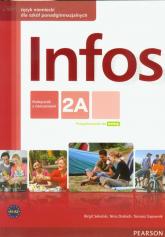 Infos 2A Język niemiecki Podręcznik z ćwiczeniami Minirepetytorium maturalne + CD Szkoła ponadgimnazjalna - Elżbieta Kręciejewska | mała okładka