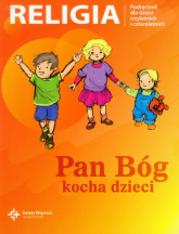 Pan Bóg kocha dzieci Podręcznik dla dzieci trzyletnich i czteroletnich -    mała okładka