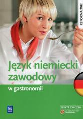 Język niemiecki zawodowy w gastronomii Zeszyt ćwiczeń - Anna Dul | mała okładka