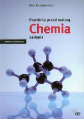 Powtórka przed maturą Chemia Zadania Zakres rozszerzony - Piotr Kosztołowicz | mała okładka