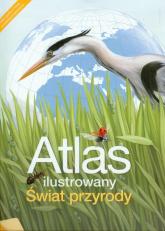 Atlas ilustrowany Świat przyrody -  | mała okładka