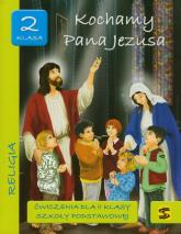 Kochamy Pana Jezusa 2 ćwiczenia Szkoła podstawowa -  | mała okładka