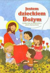 Jestem dzieckiem Bożym Religia Podręcznik do przedszkola Grupa pięciolatków -  | mała okładka