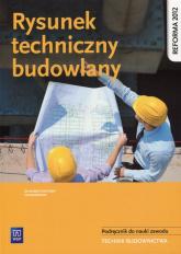 Rysunek techniczny budowlany Podręcznik do nauki zawodu Technik budownictwa. Szkoła ponadgimnazjalna - Tadeusz Maj   mała okładka