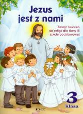 Jezus jest z nami 3 Zeszyt ćwiczeń z płytą CD Szkoła podstawowa - Snopek Jerzy, Kurpiński Dariusz | mała okładka