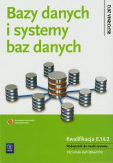 Bazy danych i systemy baz danych Podręcznik Technikum - Przemysław Domka | mała okładka