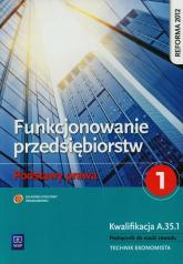 Funkcjonowanie przedsiębiorstw Podstawy prawa 1 Podręcznik Technikum - Joanna Ablewicz | mała okładka
