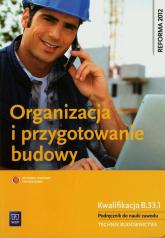 Organizacja i przygotowanie budowy Podręcznik Technikum - Tadeusz Maj   mała okładka