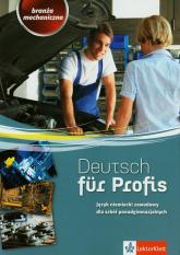 Deutsch fur Profis Branża mechaniczna Podręcznik z ćwiczeniami z płytą CD -  | mała okładka
