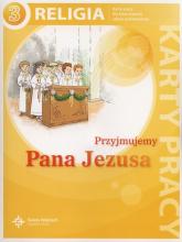Przyjmujemy Pana Jezusa 3 Karty pracy Szkoła podstawowa - Szpet Jan, Jackowiak Danuta | mała okładka