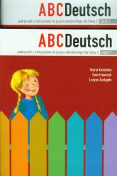 ABC Deutsch 3 Podręcznik z ćwiczeniami Część 1-2 Pakiet. Szkoła podstawowa - Kozubska Marta, Krawczyk Ewa, Zastąpiło Lucyna   mała okładka