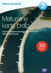 Oblicza geografii 3 Maturalne karty pracy Zakres rozszerzony Szkoła ponadgimnazjalna - Marian Kupczyk | mała okładka